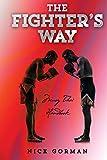 The Fighter's Way: Muay Thai Handbook (Volume 1)