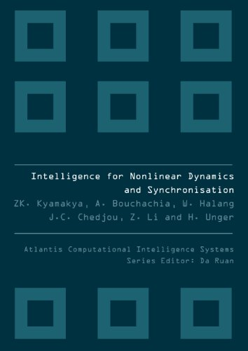 Intelligence for Nonlinear Dynamics and Synchronisation PDF Books