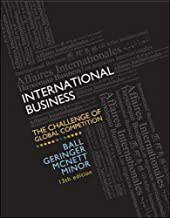 International Business: The Challenge of Global Competition, 13th Edition