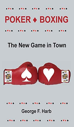 Poker♦Boxing: The New Game in Town