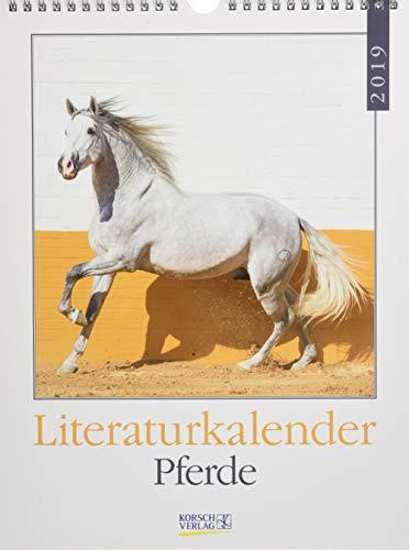 Pferde Literaturkalender 246819 2019: Literarischer Wochenkalender * 1 Woche 1 Seite * literarische Zitate und Bilder * 24 x 32 cm