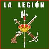 La Legion. El Novio De La Muerte. Marchas, Himnos Y Canciones Militares De España