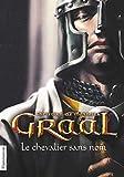 Graal, Tome 1 - Le chevalier sans nom