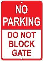 駐車場はありませんゲートをブロックしないでください金属錫サイン工業用サイン安全標識道路標識