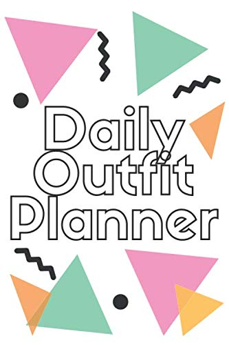 Daily outfit planner: save time and Plan your Daily Outfit - Style Journal for My Outfits