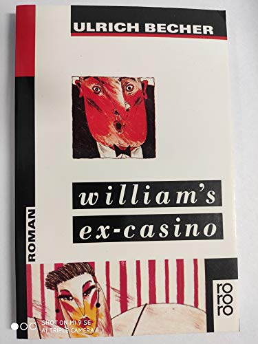 Williams Ex-Casino. Roman.