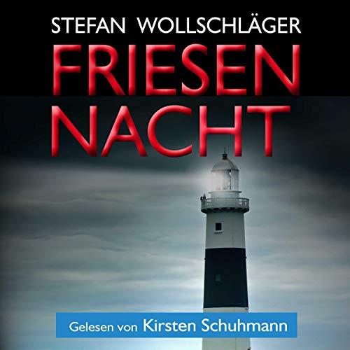 Friesennacht: Ostfriesen-Krimi [Friesian Night: East Frisian Thriller] cover art