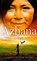 Azhana: The A Mutator