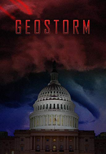 Geostorm: The Complete Screenplays (English Edition)