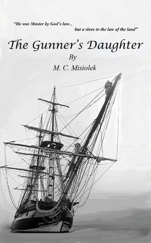 Book: The Gunner's Daughter - A historical satire and adventure by Michael Misiolek