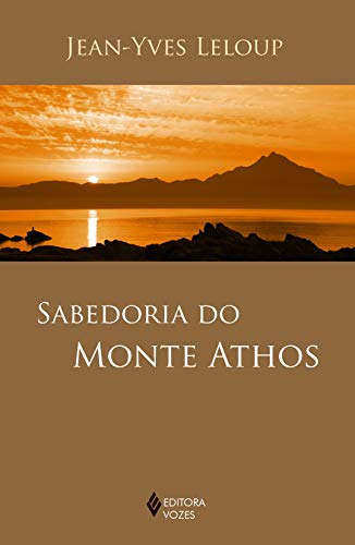 Sabedoria do Monte Athos