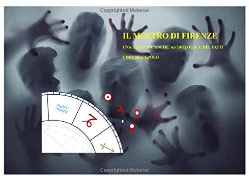Il Mostro di Firenze: Una lettura anche astrologica dei fatti