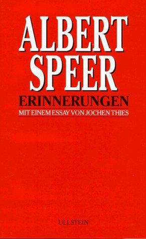 Erinnerungen: Mit Einem Essay Von Jochen Thies by A. Speer