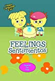 FEELINGS - SENTIMIENTOS: Happy Language Kids - Spanish for Kids the fun and easy way! (Spanish Edition)