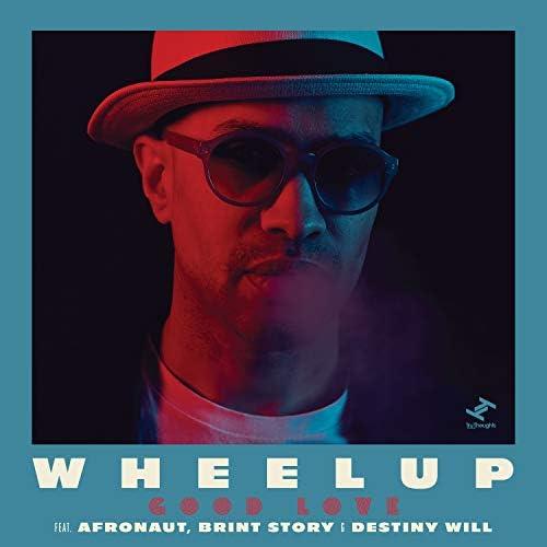 WheelUP feat. Afronaut, Brint Story & Destiny Will