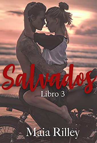 SALVADOS de Maia Rilley