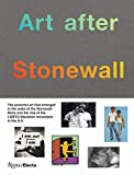 Image of Art after Stonewall, 1969-1989 (RIZZOLI ELECTA)