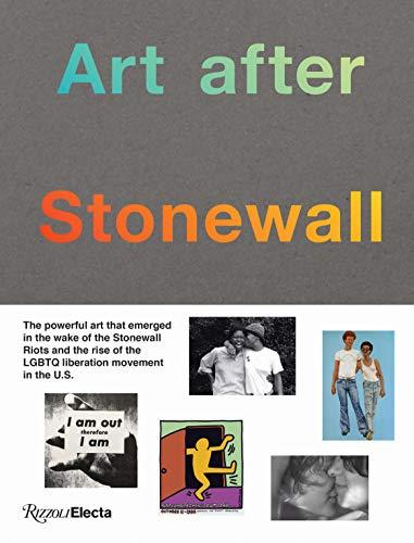 Image of Art after Stonewall, 1969-1989 (RIZZOLI ELECTA)