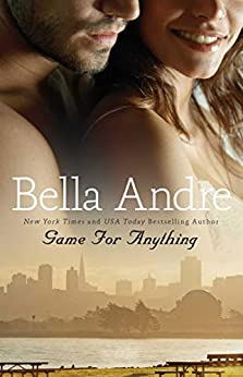 Game for Anything (Bad Boys of Football Book 1) by [Bella Andre]