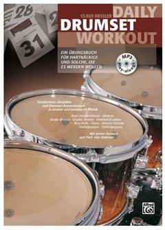Daily drumset workout - arrangiert für Schlagzeug [Noten / Sheetmusic] Komponist: Hessler Claus