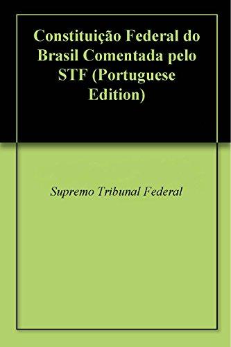Constituição Federal do Brasil Comentada pelo STF