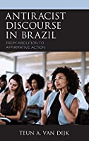 Antiracist Discourse in Brazil: From Abolition to Affirmative Action