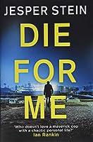 Die For Me (Axel Steen, 2)