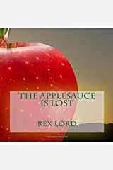 The Applesauce is Lost Paperback