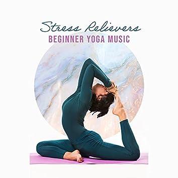 Stress Relievers: Beginner Yoga Music - Deep Relaxation Meditation