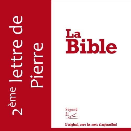Couverture de Deuxième lettre de Pierre - version Segond 21