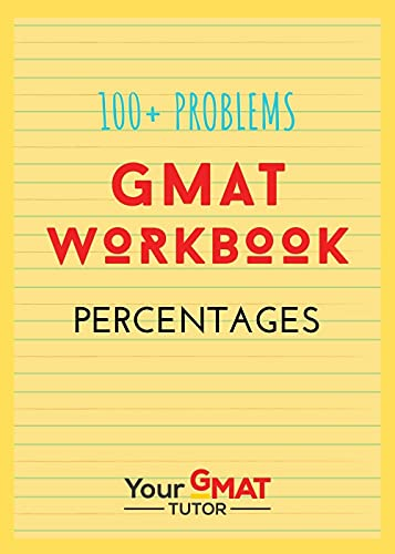 GMAT WORKBOOK - PERCENTAGES (English Edition)