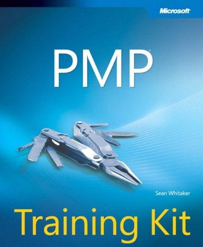 PMP Training Kit (Microsoft Press Training Kit) by Sean Whitaker (2013-07-25)