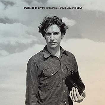 A Truckload Of Sky: The Lost Songs of David McComb Vol. 1