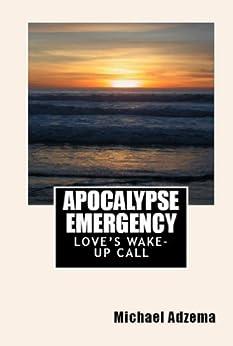 Apocalypse Emergency (Return to Grace Book 3) by [Michael Adzema]
