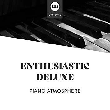 Enthusiastic Deluxe Piano Atmosphere