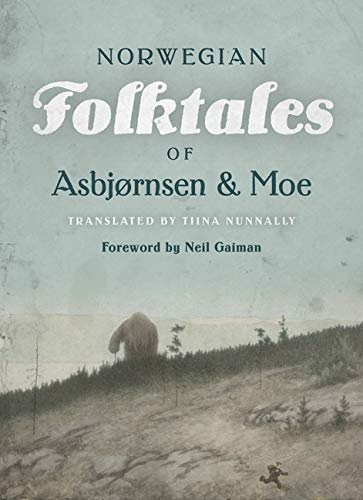 Compare Textbook Prices for The Complete and Original Norwegian Folktales of Asbjørnsen and Moe 1 Edition ISBN 9781517905682 by Asbjørnsen, Peter Christen,Moe, Jørgen,Nunnally, Tiina,Gaiman, Neil