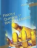 Física y Química 1º BACHILLERATO: El libro de FyQ 1ºBC de Mainquifi (Libros de F y Q de Mainquifi para la ESO y Bachillerato)