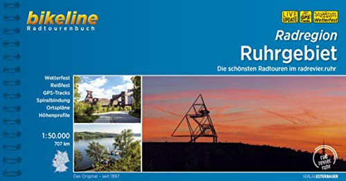 Radregion Ruhrgebiet: Die schönsten Radtouren im Ruhrgebiet, 1:50.000, 707 km, wetterfest/reißfest, GPS-Tracks Download, LiveUpdate (Bikeline Radtourenbücher)