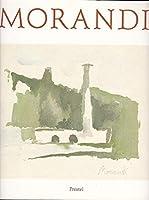 Giorgio Morandi. Gemaelde, Aquarelle, Zeichnungen, Radierungen