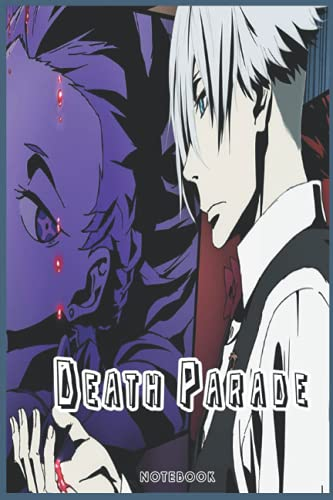 Death Parade: NOTEBOOK FOR ANIME AND MANGA FANS ( 6 x 9 ) 120 PAGES