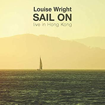 Sail On: Live in Hong Kong (Live)