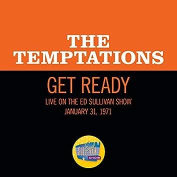 Get Ready (Live On The Ed Sullivan Show, January 31, 1971)