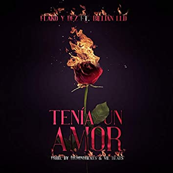 Tenia Un Amor (feat. Billian LLD)