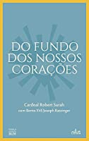 Do Fundo dos Nossos Corações (Portuguese Edition)