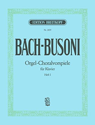 Choralvorspiele BWV 667, 645, 659, 734, 639, 617, 637, 705, 615, 665 Heft 1 (EB 2459)