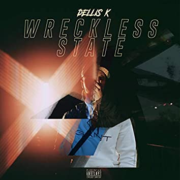 Wreckless State
