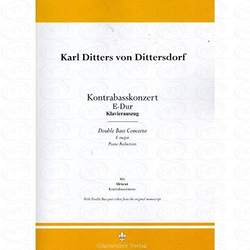 KONZERT E-DUR - arrangiert für Kontrabass - Klavier [Noten/Sheetmusic] Komponist : DITTERSDORF KARL DITTERS VON