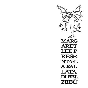 La Ballata di Belzebù (Margaret Lee Presenta)