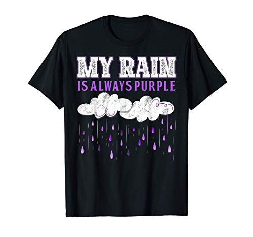 My Rain is Always Purple Clouds T-Shirt, Many Colors for Male and Female