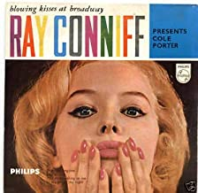Blowing Kisses At Broadway - Ray Conniff Presents Cole Porter